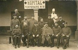 Militaria Guerre 1914 1918 Hôpital Temporaire N°18 Carte Photo - War 1914-18