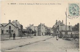 Ardennes SEDAN L'entrée Du Faubourg Du Ménil Sur La Route De Bazeilles à Sedan ...ab - Sedan