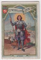 CALENDRIER 1910 Le Nouvelliste De Lyon Jeanne D'Arc - Calendars