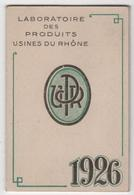 CALENDRIER 1926 Aspirine Usines Du Rhône - Calendars