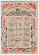 CALENDRIER 1914 Litho LYON PATES ALIMENTAIRES HARTAUT GHIGLIONE - Petit Format : 1901-20
