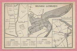 China - SHANGHAI - Map Of The Town - Plan De La Ville - SHANGHAI CATHOLIQUE - 2 Scans - China