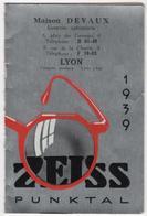 CALENDRIER 1939 Zeiss Punktal ( Jumelles / Optique / Photo / Devaux Lyon ) - Calendars
