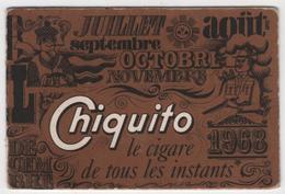 CALENDRIER 1968 CHIQUITO Cigare - Calendars