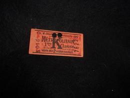 Ancien Ticket De Métro .1 ère Classe. - Titres De Transport