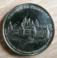 CHATEAU DE CHAMBORD 1998 1999 ?  NON DATEE MONNAIE DE PARIS COLLECTION NATIONALE MEDAILLE OFFICIELLE JETON - Non-datés
