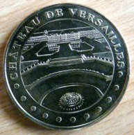CHATEAU DE VERSAILLES 2007 MONNAIE DE PARIS MEDAILLE JETON TOURISTIQUE - Monnaie De Paris
