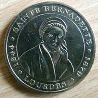 MEDAILLE SAINTE BERNADETTE  1844 1879 LOURDES JETON TOURISTIQUE - Tourist