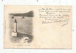 Cp, 22 , SAINT BRIEUC , Le Phare , Théodore Botrel , Vierge , Dos Simple - Saint-Brieuc