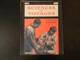 """"""" Sciences Et Voyages """" N° 403 1927, """" Un Dentiste Opérant Dans Les Rues De Pékin """" - 1900 - 1949"""