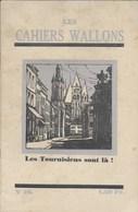 Les Cahiers Wallons. Tournai. Wallon. N°16 - Cultura