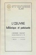 L'oeuvre Folklorique Et Patoisante D'Edmond Voucher. Mons - Ducasse - Wallon - Région Wallonne - Hainaut - 1959 - Rare - Culture