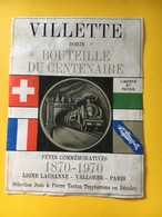 8931 - Bouteille Du Centenaire Ligne Lausanne-Vallorbe-Paris 1870-1970 Dorin De Villette Suisse - Trains