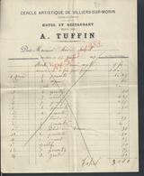FACTURE DE 1897 A TUFFIN HOTEL ECR CERCLE ARTISTIQUE A VILLIERS SUR MORIN : - France