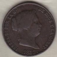 25 Centimos De Real 1857 Segovia . Isabel II - [ 1] …-1931 : Royaume