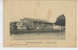 PREZ SOUS LAFAUCHE - La Place Du Paquis - Autres Communes