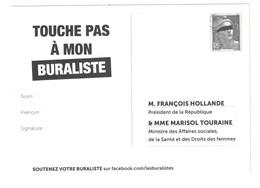 """PSEUDO-ENTIER POSTAL Au TYPE MARIANNE DE GANDON """" TOUCHE PAS À MON BURALISTE """" ADRESSÉ AU PRESIDENT HOLLANDE FRANÇOIS - Entiers Postaux"""