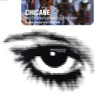 Chicane No Ordinary Morning/Halcyon Single CD - Dance, Techno & House