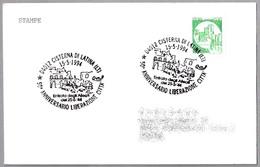50 Años De La LIBERACION - 50 Years Of LIBERATION. Cisterna Di Latina 1994 - Seconda Guerra Mondiale