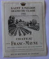 étiquette Ancienne Saint Emilion ,1981  Grand Cru Classé, Chateau Franc Mayne - Bordeaux