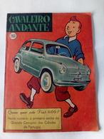 Tintin Avec Voiture Fiat 600 Concours De 1957 Du Journal Cavaleiro Andante Du Portugal - Tintin