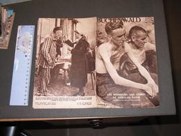 BUCHENWALD -LES HORREURS DES CAMPS DE TORTURE NAZIS - NUMERO SPECIAL ED PERCE NEIGE MAI 1945 15pp - Guerre 1939-45