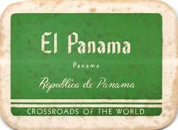 PIE-H-18-6242 : ETIQUETTE D'HOTEL.  EL PANAMA REPUBLICA DE PANAMA - Etiquettes D'hotels