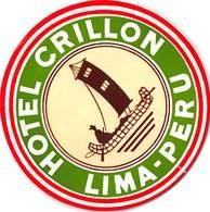 PIE-H-18-6246 : ETIQUETTE D'HOTEL. HOTEL CRILLON. LIMA. PERU. - Hotel Labels