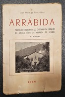SETUBAL - ARRÁBIDA - MONOGRAFIAS - «Arrábida»- ( Autor: José Maria Rosa Albino - 1956 - 2ª Edição) - Livres, BD, Revues