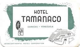 PIE-H-18-6248 : ETIQUETTE D'HOTEL. HOTEL TAMANACO. CARACAS VENEZUELA. - Etiquettes D'hotels