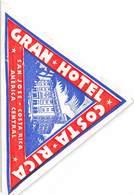 PIE-H-18-6251 : ETIQUETTE D'HOTEL. GRAN HOTEL COSTA RICA. SAN JOSE AMERICA CENTRAL - Etiquettes D'hotels