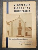 ALMADA - MONOGRAFIAS - « Vila De Aldeia Galega Do Ribatejo» (J. S. Quaresma - 1948) - Livres, BD, Revues