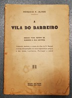 BARREIRO - MONOGRAFIAS - « A Vila Do Barreiro» (J. S. Quaresma - 1940) - Livres Anciens