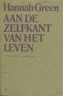 AAN DE ZELFKANT VAN HET LEVEN - HANNAH GREEN - Books, Magazines, Comics