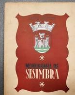 SESIMBRA  - MONOGRAFIAS -  (Autor: Hernâni De Barros Bernardo - 1941) - Books, Magazines, Comics