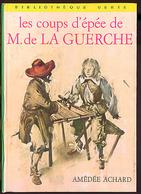 """{12415} Amédée Achard """"les Coups D'épée De M. De La Guerche"""" Hachette Biblio Verte, 1973 """" En Baisse """" - Boeken, Tijdschriften, Stripverhalen"""