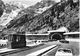 COURMAYEUR - ENTREVES M 1381. Entrée Au Nouveau Tunnel Et M. Blanc M 4810 - Italia