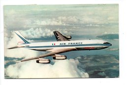 AVION . BOEING 707 INTERCONTINENTAL . AIR FRANCE - Réf. N°19225 - - 1946-....: Era Moderna