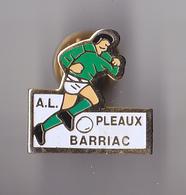 PIN'S THEME FOOTBALL  CLUB DE PLEAUX  BARRIAC DANS  LE  CANTAL - Football