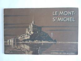 France Petit Livre Le Mont-ST. Michel Par Marcel Monmarché Publié Par Les Chemin De Fer De L'état - Reizen
