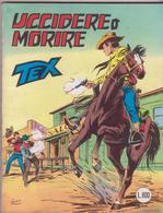 °°° Tex Tre Stelle Uccidere O Morire N.225-1982 °°° - Tex