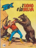 °°° Tex Tre Stelle L'uomo E La Belva N.222-1982 °°° - Tex