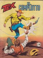 °°° Tex Tre Stelle Il Complotto N.220-1982 °°° - Tex