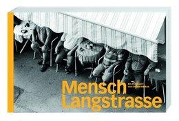 Mensch Langstrasse: Porträts Aus Dem Zürcher Langstrassenquartier - Unclassified