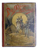 Militaria Uniformi - Das Militar Bilderbuch Die Armeen Europas - 1887 Ca. RARO - Documenti