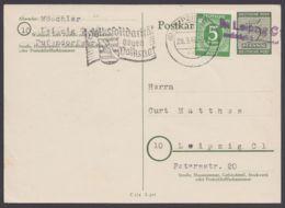 """P 16, Ortskarte """"Leipzig"""" Mit Zusatzfrankatur, L2 """"nachträglich Entwertet"""" - Sowjetische Zone (SBZ)"""