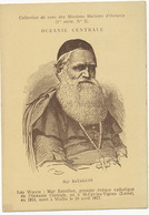 Monseigneur Bataillon Né à St Cyr Les Vignes Mort à Wallis Premier Eveque Catholique Oceanie - Wallis Y Futuna