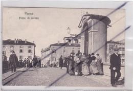 Italie ; Parma . Ponte Di Mezzo - Parma