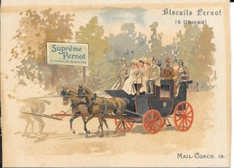 CHROMOS  BISCUITS PERNOT  -   MAIL COACH     - MOYEN DE TRANSPORT - N° 19 - Pernot