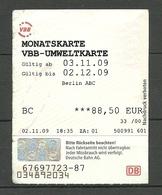 Deutschland 2009 Monatskarte Fahrkarte Ticket Tram Bus Trolleybus Public Transport Berlin - Wochen- U. Monatsausweise